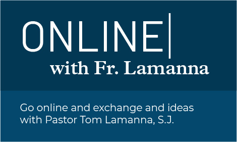Online with Fr. Lamanna.