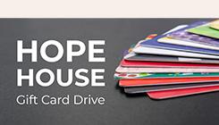 hope house card drive.